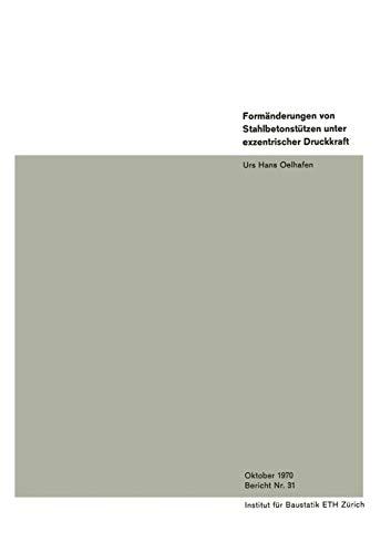 Formänderungen von Stahlbetonstützen unter exzentrischer Druckkraft (German Edition)