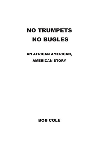 no-trumpets-no-bugles-an-african-american-american-story-english-edition