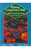 Refining Composition Skills: Rhetoric and Grammar (College ESL) by Regina L. Smalley (1995-01-26)