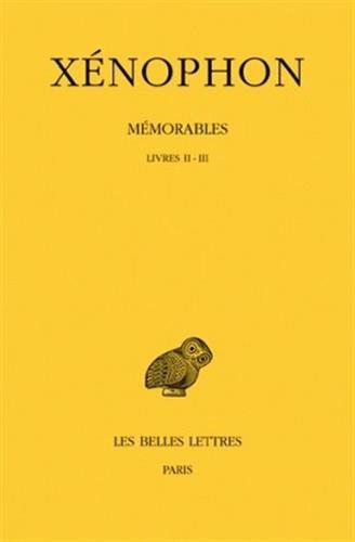 Mémorables. Tome II, 1re partie: Livres II-III