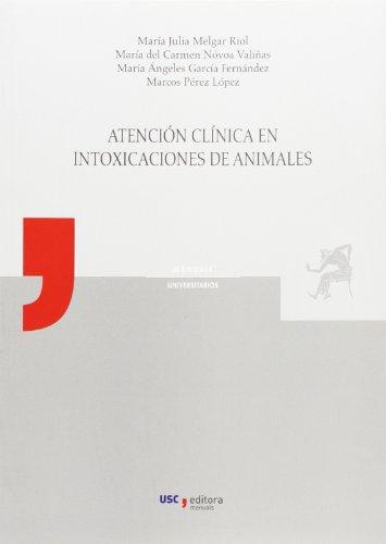 Descargar Libro MU/14-Atención clínica en intoxicaciones de animales de M.J. Melgar Riol