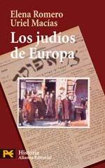 Los judíos de Europa: Un legado de 2.000 años: 4232 (El Libro De Bolsillo - Historia) por Elena Romero