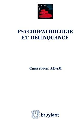 Psychopathologie et délinquance (Galets rouges)