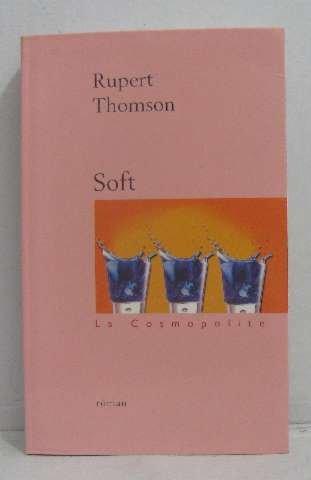 Soft, la cosmopolite