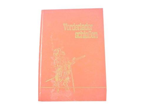 Vorderladerschießen, Bernd E. Müller u. Redaktion DWJ, 1970