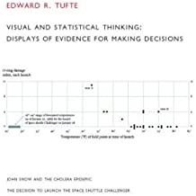 [(Visual and Statistical Thinking: Displays of Evidence for Making Decisions)] [Author: Edward R. Tufte] published on (November, 1997)