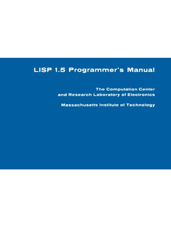 LISP 1.5 Programmer's Manual (MIT Press)