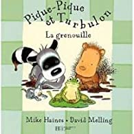 Pique-Pique et Turbulon : La grenouille par David Melling