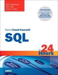 Sams Teach Yourself SQL in 24 Hours (Sams Teach Yourself -- Hours) 5th (fifth) edition