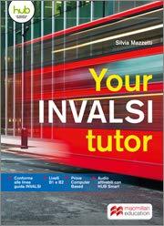 Your INVALSI tutor. Per le Scuole superiori.