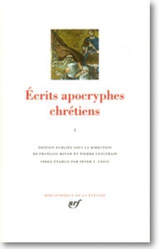 Ecrits apocryphes chrétiens, tome 1