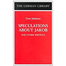 Speculations About Jakob and Other Writings