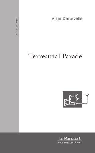 Terrestrial Parade et autres manipulations
