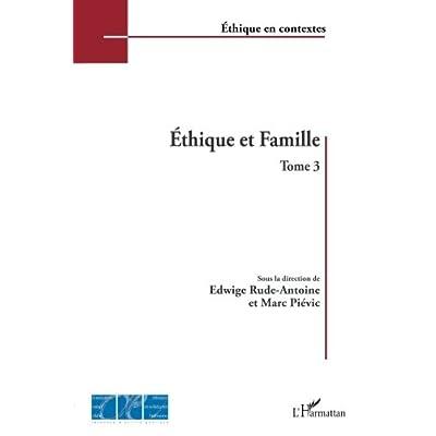 Éthique et Famille: Tome 3