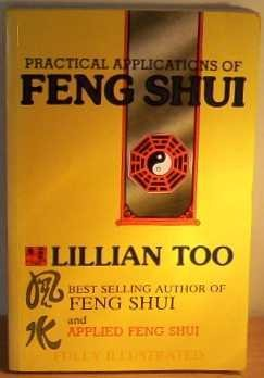 Practical Applications of Feng Shui by Lillian Too (1996-06-02)