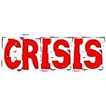 CRISIS: 5 Episodes (CRISIS Series)