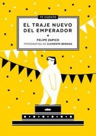 Descargar Libro Te cuento...El traje nuevo del Emperador de Felipe Zapico Alonso