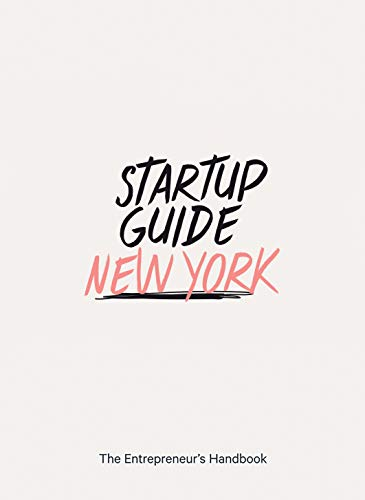 Startup Guide New York - The Entrepreneur's Handbook