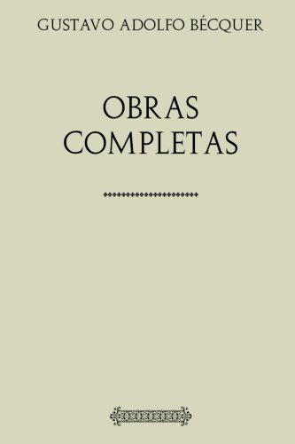 Colección Gustavo Adolfo Bécquer. Obras completas