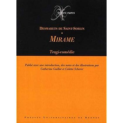 Mirame : Tragi-comédie
