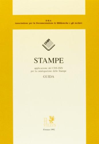 Stampe. Applicazione del CDS/ISIS per la catalogazione delle stampe. Con dischetto por Vanni Bertini