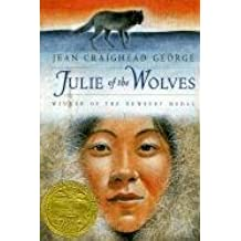[Julie of the Wolves] (By: Jean Craighead George) [published: November, 1972]