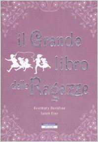 Il grande libro delle ragazze (Spleen) por Rosemary Davidson