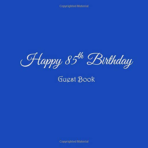 Happy 85th Birthday Guest Book 85 Year Old Party Gifts