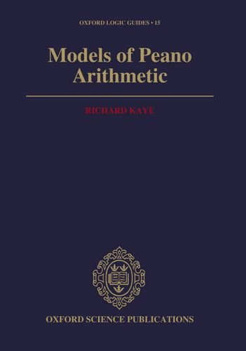 Models of Peano Arithmetic (Oxford Logic Guides, Band 15)