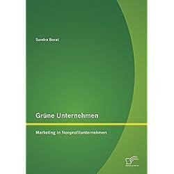 Grüne Unternehmen: Marketing in Nonprofitunternehmen