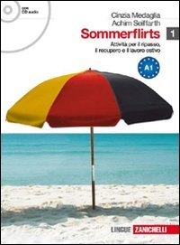 Sommerflirts. Livello A1. Per le Scuole superiori. Con CD Audio. Con espansione online
