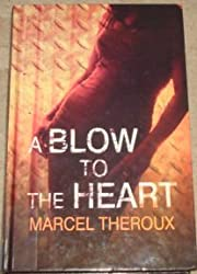 A Blow to the Heart (Ulverscroft Large Print)