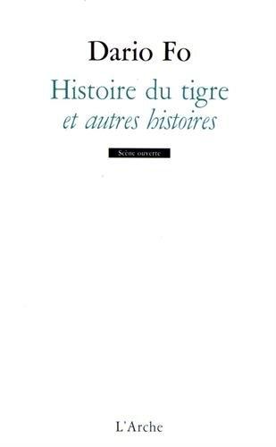 Histoire du tigre et autres histoires par Dario Fo