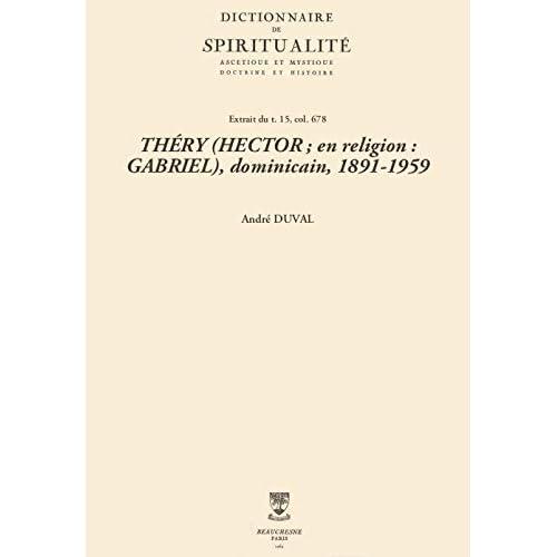 THÉRY (HECTOR; en religion: GABRIEL), dominicain, 1891-1959 (Dictionnaire de spiritualité)