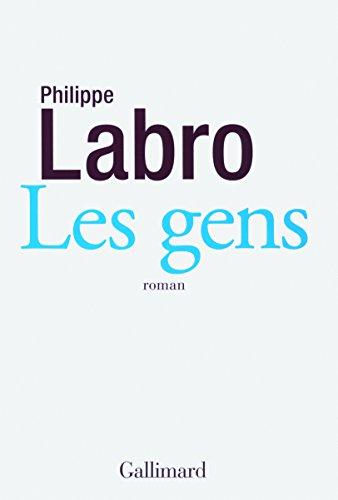 Les gens par Philippe Labro
