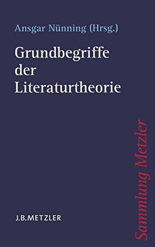 Grundbegriffe der Literaturtheorie (Sammlung Metzler)