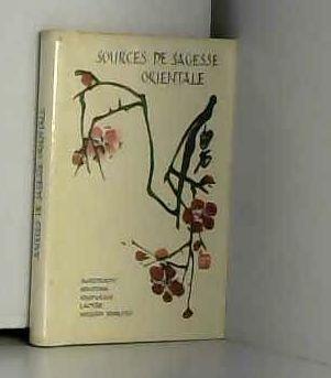 SOURCES DE SAGESSE ORIENTALE par Collectif