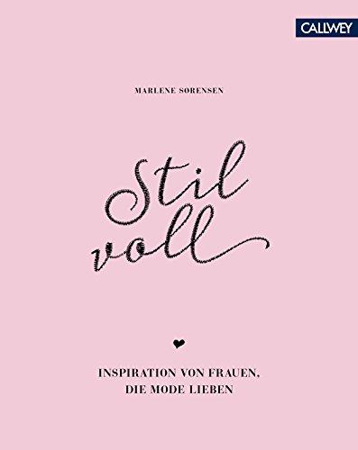 Stilvoll: Inspiration von Frauen, die Mode lieben(farbliche Sortierung) (Mode-kunst)