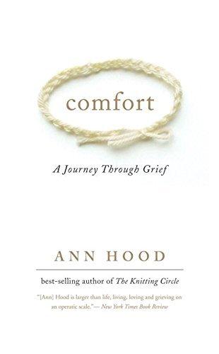 Comfort: A Journey Through Grief by Ann Hood (2009-05-04)