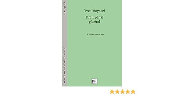 Amazon Fr Droit Penal General Mayaud Yves Livres