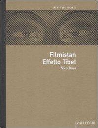 Filmistan. Effetto Tibet di Nico Bosa