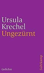 Ungezürnt: Gedichte, Lichter, Lesezeichen (suhrkamp taschenbuch)