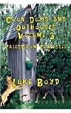 Coon Dogs and Outhouses Volume 3 Tales from Tennessee by Boyd, Luke (2013) Paperback