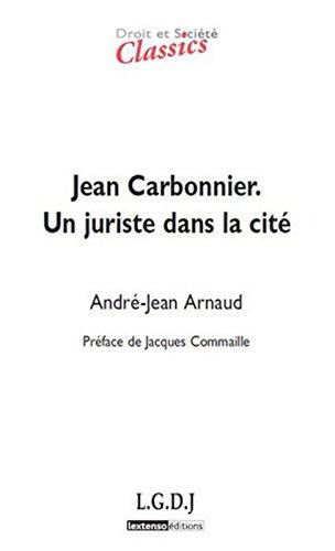 Jean Carbonnier. Un juriste dans la cit