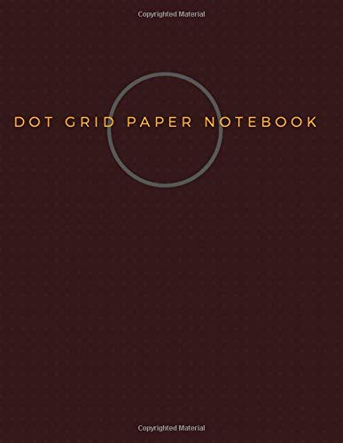Dot Grid Paper Notebook: Dot Grid Paper Graph Dotted Journal Notebook Large 8.5 x 11 inches - 104 pages (Volumn 34)