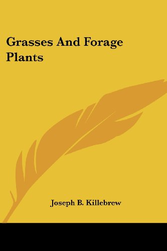 Grasses and Forage Plants