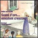 Scarica Libro Sogni d oro emozioni crescono Ediz illustrata (PDF,EPUB,MOBI) Online Italiano Gratis