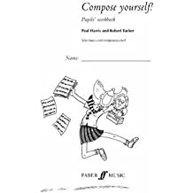 [(Compose Yourself!: Pupil's Book)] [Author: Paul Harris] published on (January, 2003)