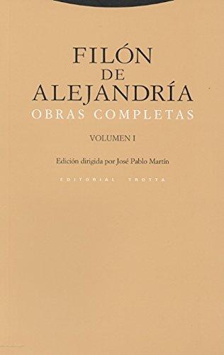Obras Completas: Volúmen I (Estructuras y Procesos. Religión) por Filón de Alejandría