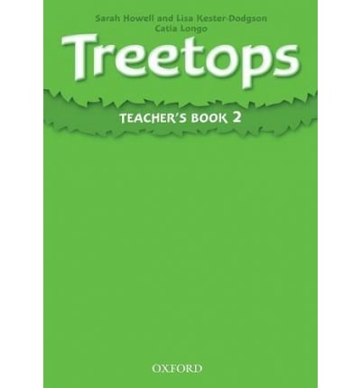 [(Treetops 2: Teacher's Book: Book 2)] [Author: Sarah Howell] published on (July, 2009)